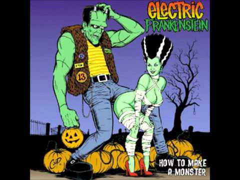 Electric Frankenstein - I Was A Modern Prometheus