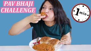1 MINUTE PAV BHAJI CHALLENGE | #AnanasChallenge | Laughing Ananas