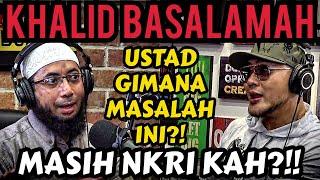 DEBAT KERAS USTAD KHALID BASALAMAH DI USIR DARI INDONESIA ⁉️- Deddy Corbuzier Podcast