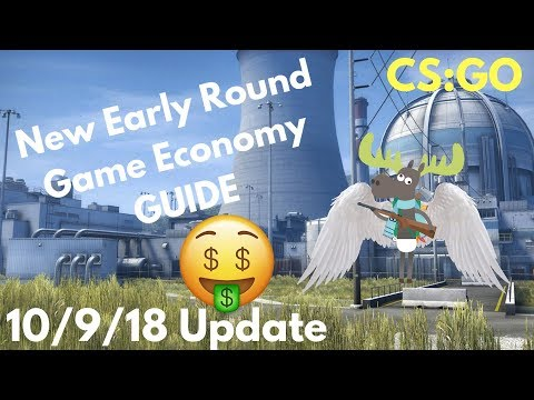 CS:GO | New Early Round Game Economy Guide | 10-09-18 Update
