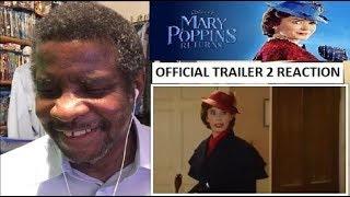 Mary Poppins Returns Trailer 2 Reaction