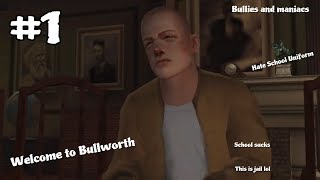 Bully - Part 1 - FIRST DAY OF SCHOOL!