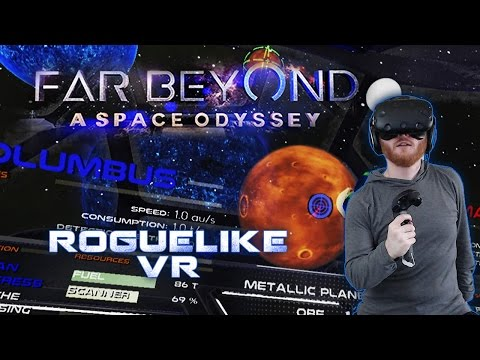Far Beyond: A Space Odyssey - VR spaceship roguelike gameplay on HTC Vive