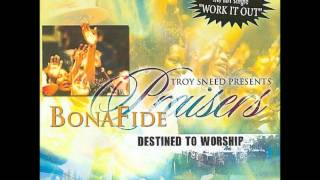 Troy Sneed & Bonafide Praisers-Work It Out