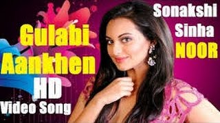 Noor  Gulabi 2 0 Mp3 Song  Sonakshi Sinha  Amaal Mallik, Tulsi Kumar, Yash Narvekar