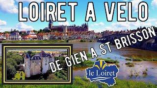Loiret à vélo: de Gien à St Brisson sur Loire