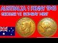 AUSTRALIA #1 Penny 1943   George VI Bombay Mint