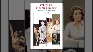Women First & Foremost: Volume 3 - A Lady in the Spotlight