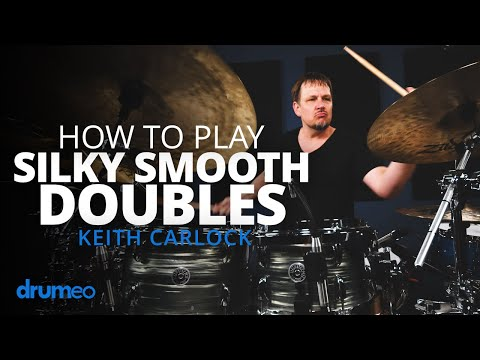 How To Develop Silky Smooth Doubles On Drums - Keith Carlock