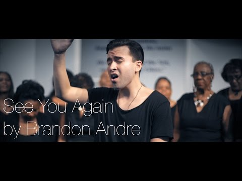 """See You Again"" (Gospel Version) by Brandon Andre (Wiz Khalifa & Charlie Puth)"