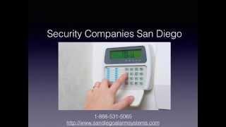 Security Companies in San Diego 1-888-531-5065 San Diego Security Companies
