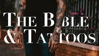 Are Tattoos a Sin?