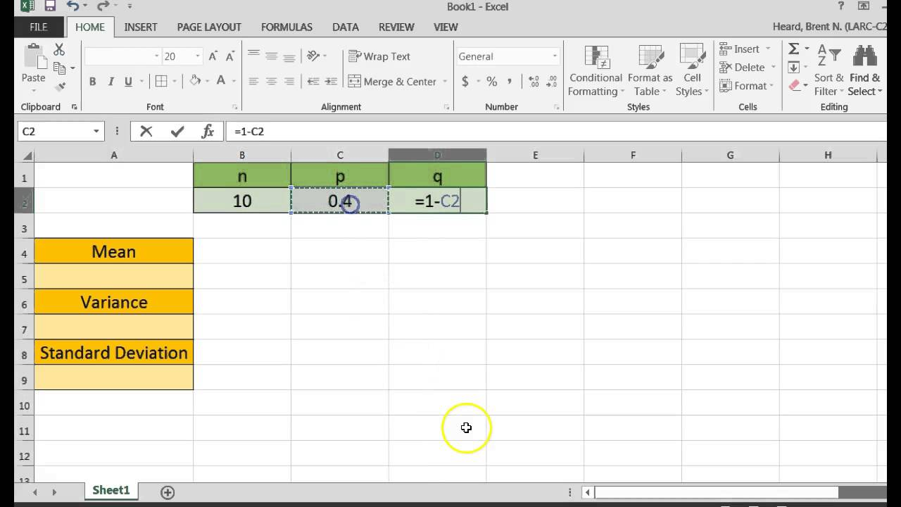 Using Excel To Calculate The Mean, Variance And Standard Deviation Of A  Binomial Distribution