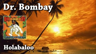 Watch Dr Bombay Holabaloo video