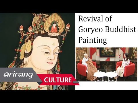 [Heart to Heart] Revival of Goryeo Buddhist Painting [The Ven. Wolje Hyedam]