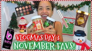 VLOGMAS DAY 3 || November Favorites: Fitness, Beauty & Food!