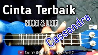 Cassandra - Cinta Terbaik (Kunci & Lirik) cover kentrung ukulele by Feri Yt Official