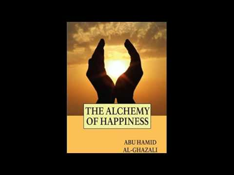 The Alchemy of Happiness by Imam Al Ghazzali