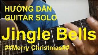 Hướng dẫn: Jingle Bells Guitar Solo |Thành Toe
