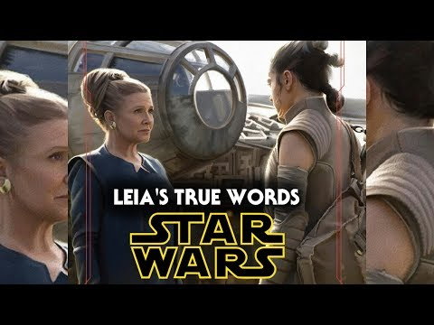 General Leia's True Words To Rey Revealed! - Star Wars Analysis