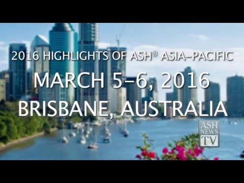 2016 Highlights of ASH® in Asia-Pacific