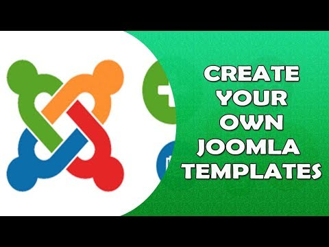How To Create Joomla Template - Create Your Own Joomla Templates