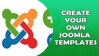 How to Create Joomla Template - Create your own Joomla templates