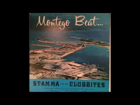 Stamma & The Clubbites - Montego Beat - FULL ALBUM
