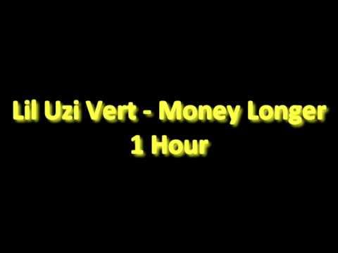 Lil Uzi Vert - Money Longer 1 Hour
