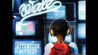 Wale - Diary (Attention Deficit)