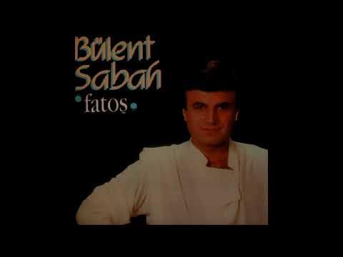 Bülent Sabah - Fatoş (Full Albüm)