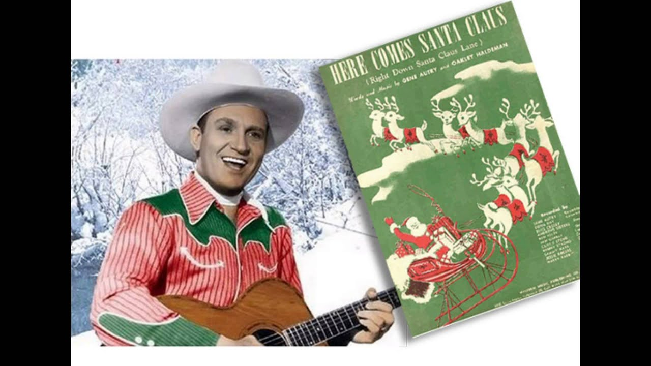 Gene Autry - Here Comes Santa Claus (from The Cowboy and