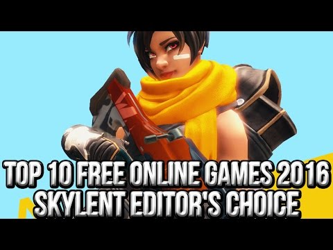 Top 10 Free Online Games 2016 | Skylent Shore Editor's Choice