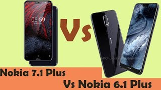 Nokia 7.1 Plus vs Nokia 6.1 Plus full comparison | Snapdragon 710 is the Winner & Fast processor 🔥🔥