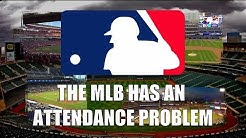 The MLB Has An Attendance Problem