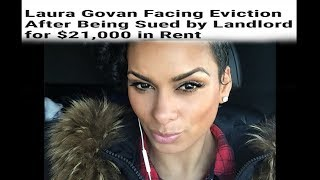 Laura Govan Facing Eviction and sued for 21,000 in owed rent