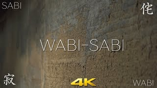 [4K] Wabi-Sabi 1・侘寂の庭園  1  Japanese Concept of Wabi-Sabi