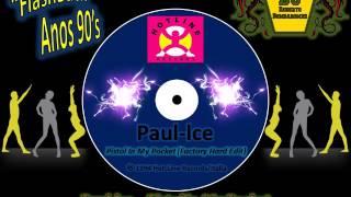 Paul Ice - Pistol In My Pocket (Factory Hard Edit) 1994