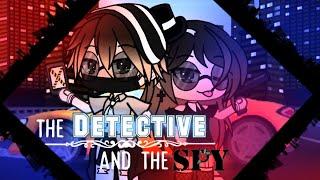 The detective and the spy// original? (No music TvT) gacha life mini movie