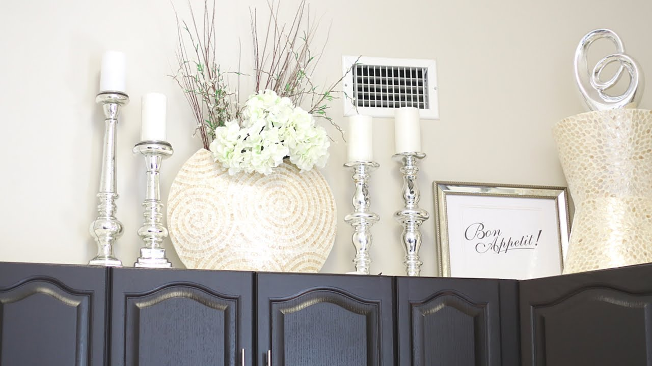 Decorate With Me Above My Kitchen Cabinets Youtube