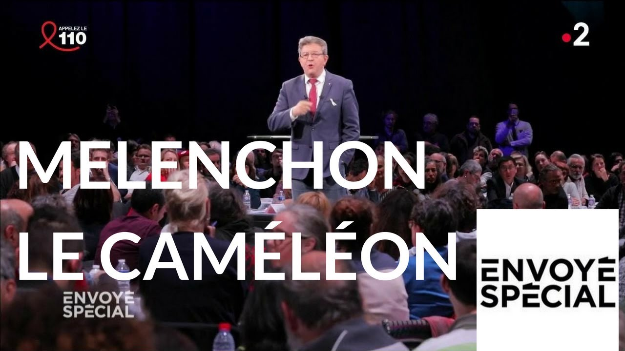Envoyé spécial. Mélenchon le caméléon - 22 mars 2018 (France 2)