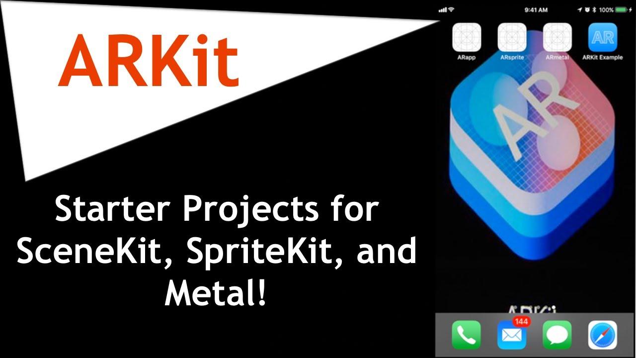 Apple ARKit Starter Projects for SceneKit, SpriteKit, and Metal in Swift 4!