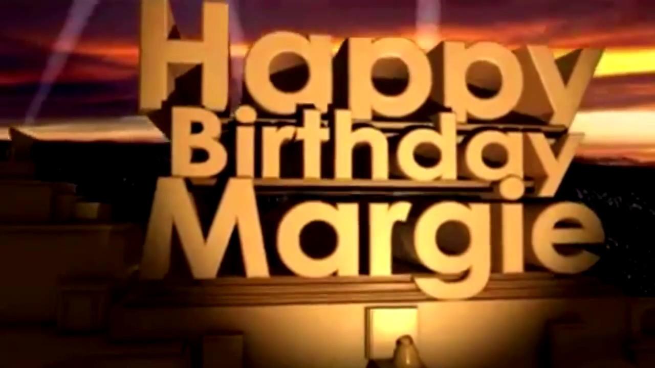 Happy Birthday Margie Youtube