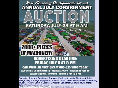 Preview Of Wheeler Auctions Consignment Auction Saturday - Paris, MO