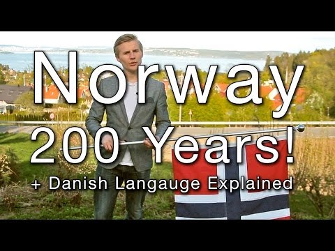 Norway 200 Years! - (Danish Language Explained)