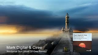 Mark Digital Amp Ciree Nocturnal Sun Mind Of One Remix Soluna Music