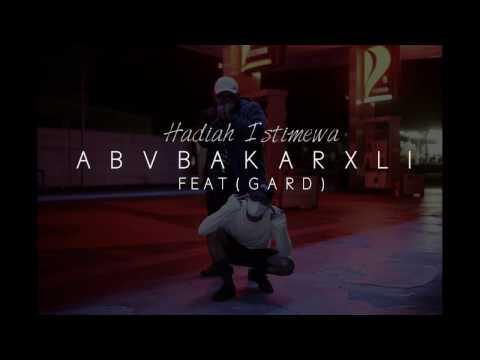 Abubakarxli - Hadiah Istimewa feat. GARD