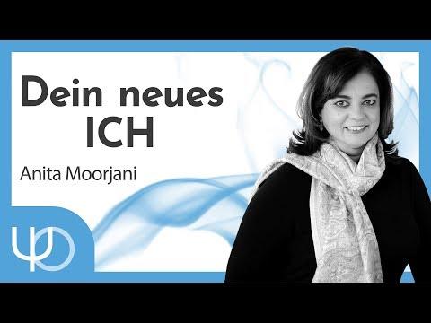 Dein Neues ICH 💓😳💓 | Anita Moorjani (deutsch)