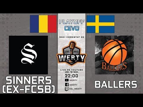 (RO CS:GO) SINNERS (RO) vs. BALLERS (SWE)-PLAYOFF CEVO  Casteri: Serano & Werty