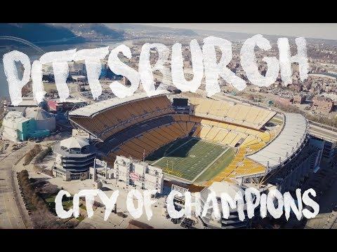 Pittsburgh DRONE Footage | CITY OF CHAMPIONS